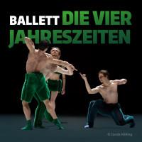 """Ballett """"Die Vier Jahreszeiten"""""""