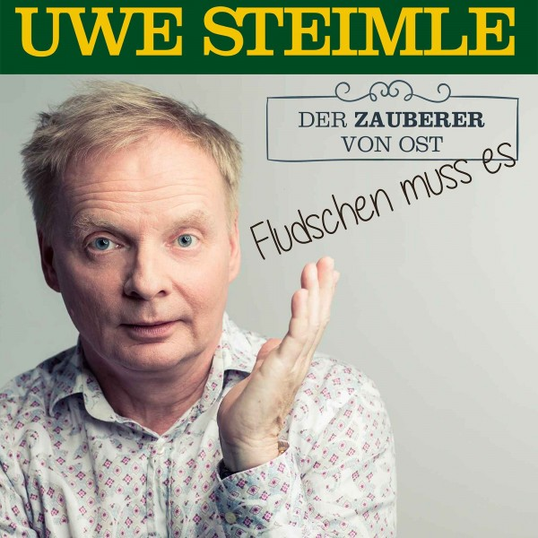 v_26543_01_Uwe_Steimle_fludschen_muss_es_2020_Genius.jpg