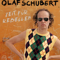 v_27835_01_Olaf_Schubert_Rebellen_2020_Music_Management.jpg